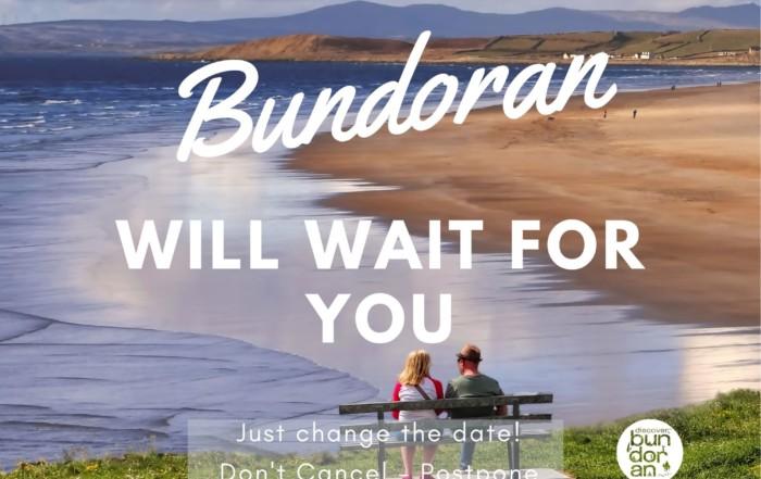 Bundoran Will Wait For You